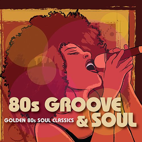 80s Groove & Soul de Various Artists