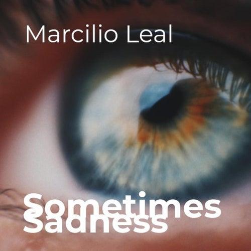 Sometimes Sadness de Marcilio Leal