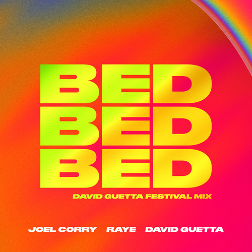 BED (David Guetta Festival Mix) by Joel Corry