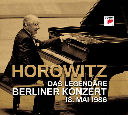 Das legendäre Berliner Konzert 18.Mai 1986 by Vladimir Horowitz