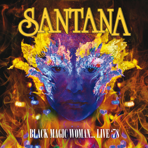Black Magic Woman (Remastered) (Live At The Bottom Line, New York, Oct 16, 1978) de Santana