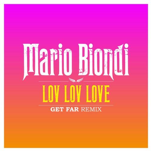 Lov-Lov-Love (Get Far Remix) de Mario Biondi