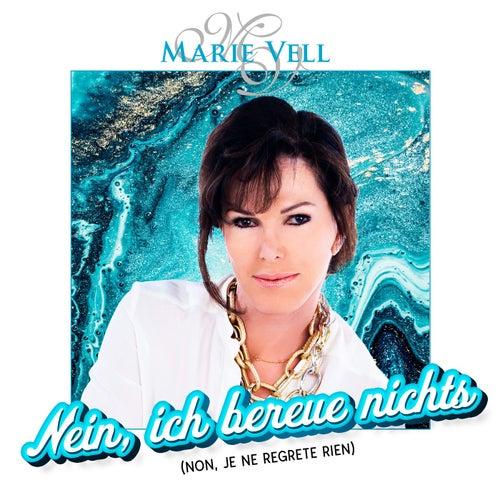 Nein, ich bereue nichts (Non, je ne regrete rien) von Marie Vell