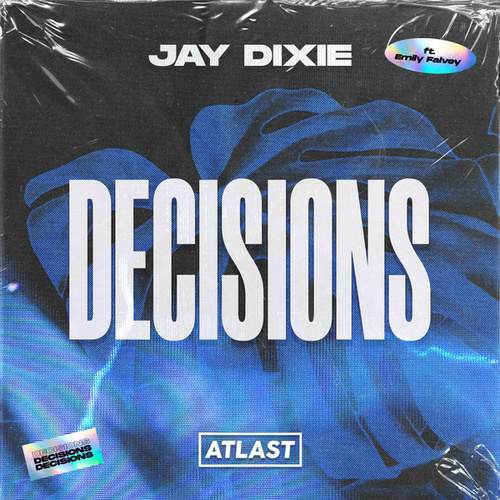 Decisions by Jay Dixie