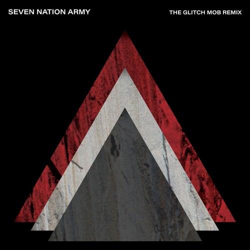 Seven Nation Army (The Glitch Mob Remix) de The White Stripes