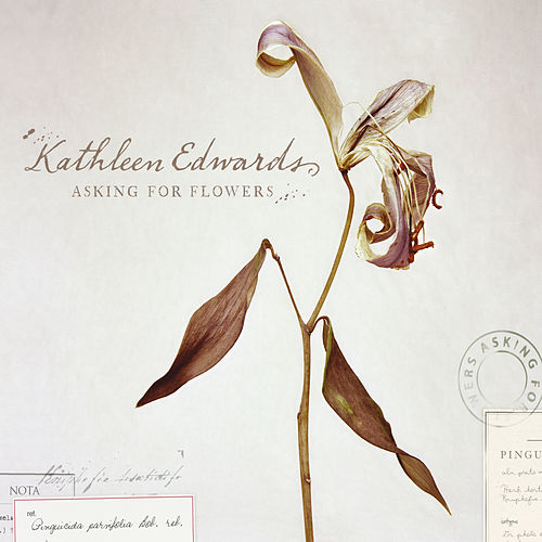 Asking For Flowers de Kathleen Edwards