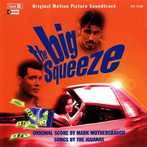 The Big Squeeze (Original Motion Picture Soundtrack) de Mark Mothersbaugh