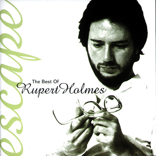Escape...The Best Of de Rupert Holmes