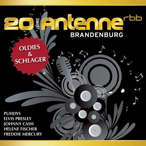 20 Jahre Antenne Brandenburg - Oldies & Schlager von Various Artists