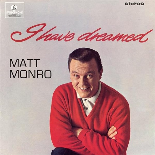 I Have Dreamed by Matt Monro