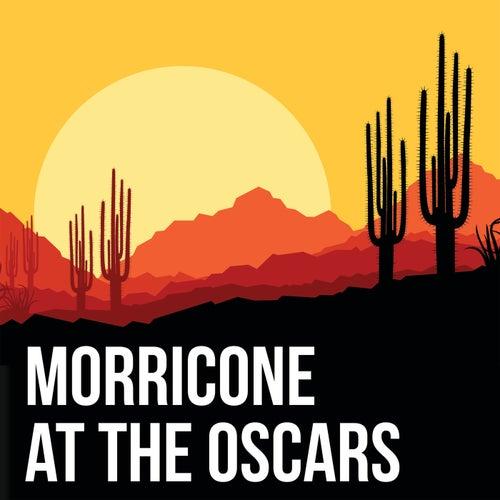 Morricone at the Oscars von Ennio Morricone