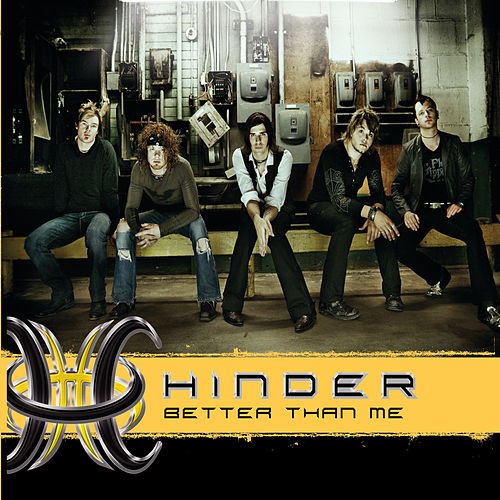 Better Than Me de Hinder