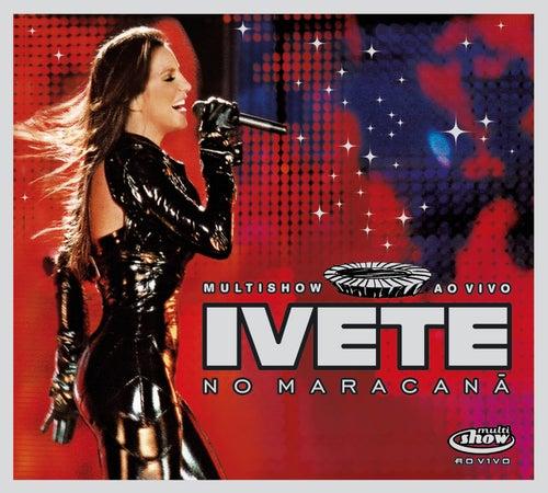 Ivete - Multishow Ao Vivo No Maracanã de Ivete Sangalo