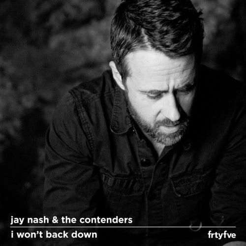 I Won't Back Down von Jay Nash