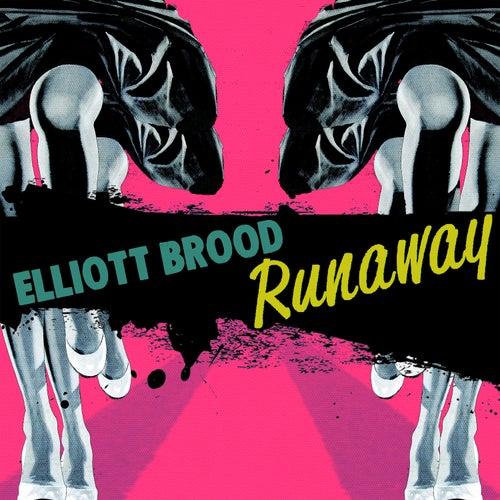 Runaway de Elliott Brood