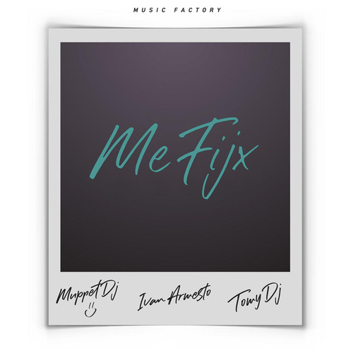 Me Fijx (Remix) de Muppet DJ