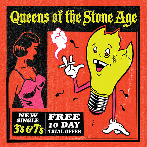 3's & 7's by Queens Of The Stone Age