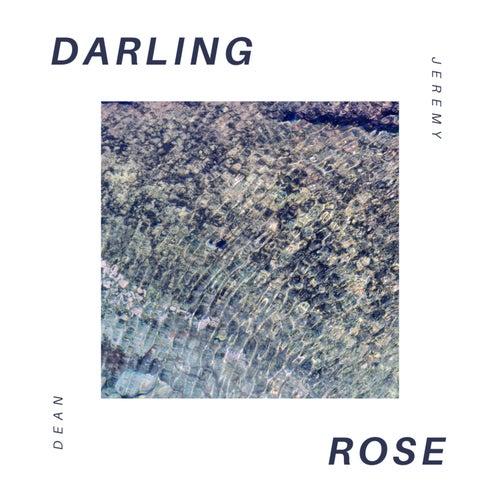 Darling Rose by Jeremy Dean