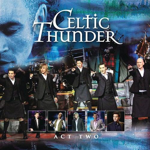 Act Two von Celtic Thunder