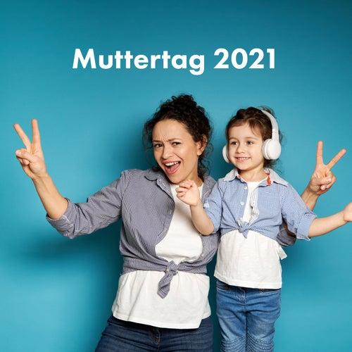 Muttertag 2021 von Various Artists