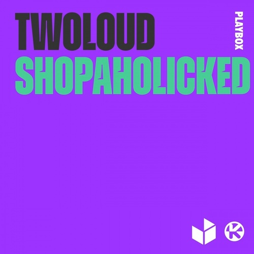 Shopaholicked von Twoloud