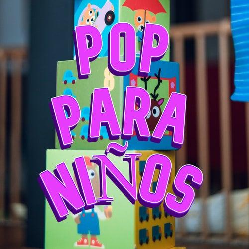 Pop Para Niños by Various Artists