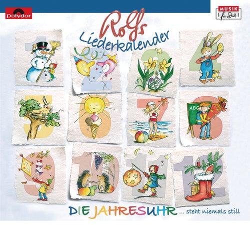 Rolfs Liederkalender / Die Jahresuhr von Rolf Zuckowski