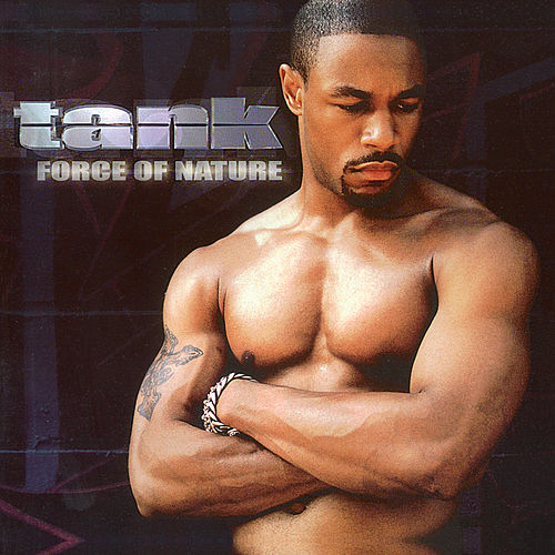 Force Of Nature de Tank