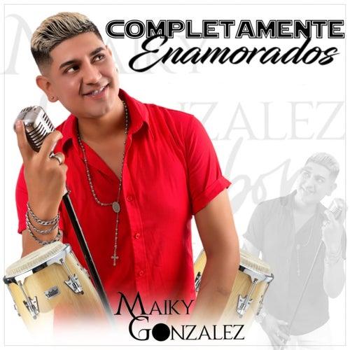 Completamente Enamorados von Maiky Gonzales