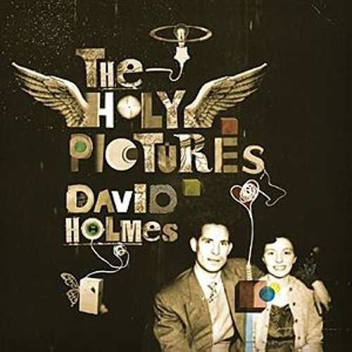 The Holy Pictures de David Holmes