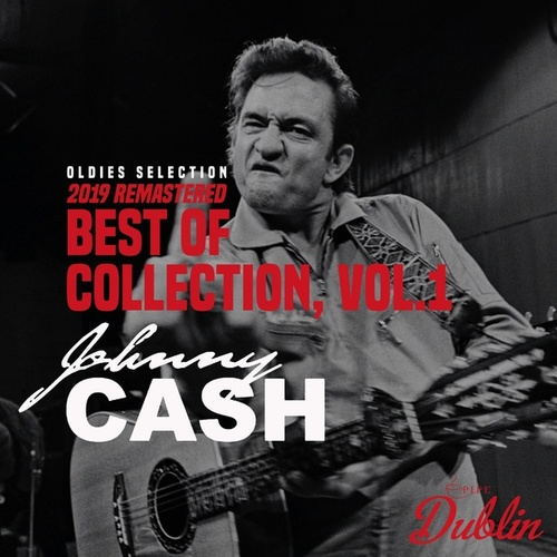 Oldies Selection: Best of Collection (2019 Remastered), Vol. 1 de Johnny Cash