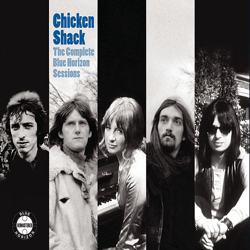 The Complete Blue Horizon Sessions de Chicken Shack