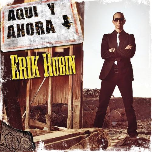 Aquí Y Ahora von Erik Rubín