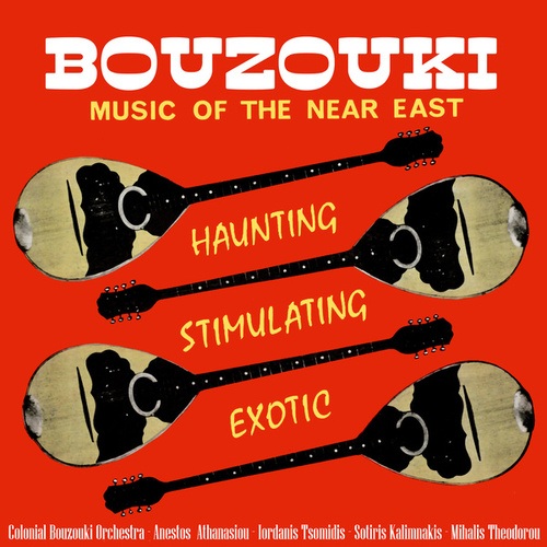 Bouzouki: Music of the Near East by The Bouzouki Orchestra