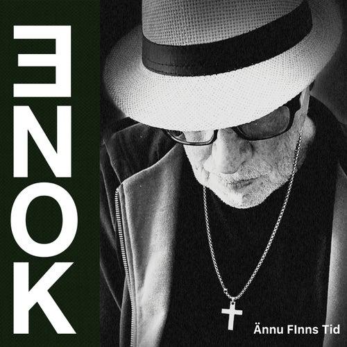 Ännu Finns Tid von Enok