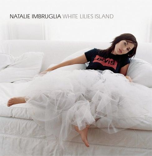 White Lilies Island von Natalie Imbruglia