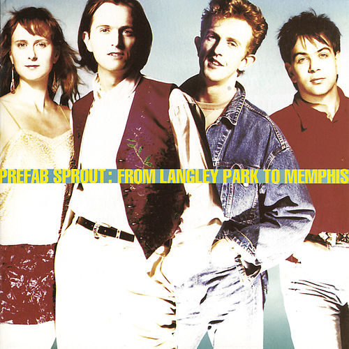 From Langley Park To Memphis de Prefab Sprout