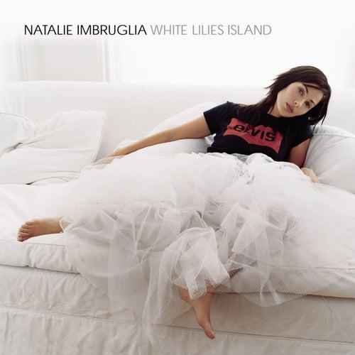 White Lilies Island by Natalie Imbruglia