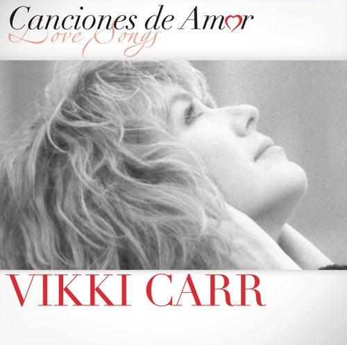 Canciones De Amor de Vikki Carr