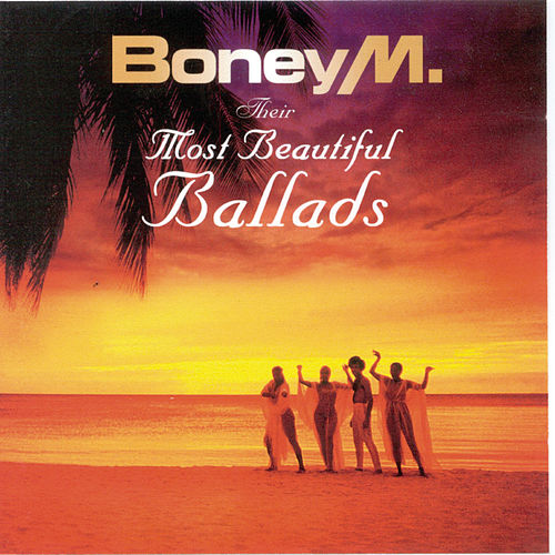 Their Most Beautiful Ballads by Boney M.