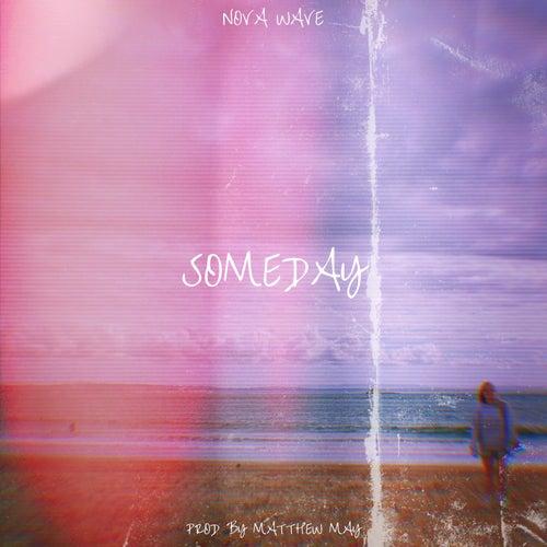 Someday von Nova Wave