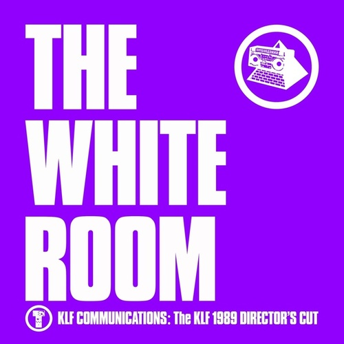 The White Room (Director's Cut) de The KLF
