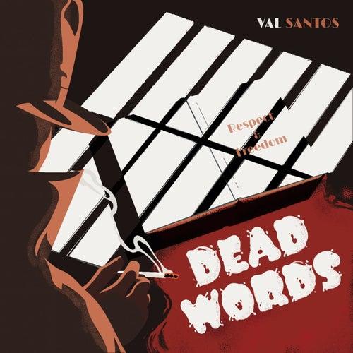 Dead Words by Val Santos