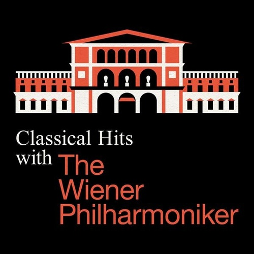 Classical Hits with the Wiener Philharmoniker de Various Artists