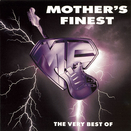 The Very Best Of Mother's Finest by Mother's Finest