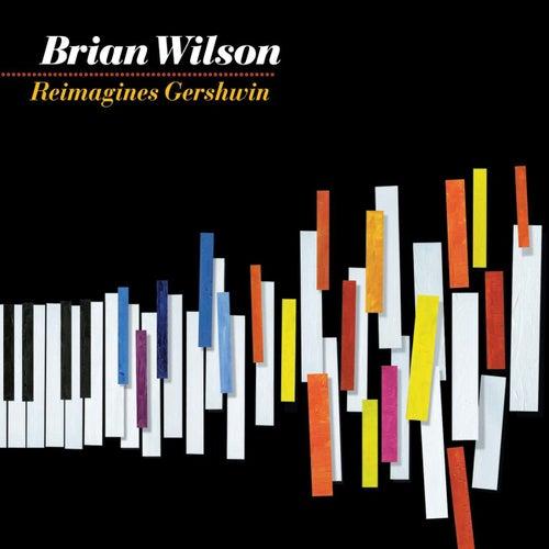 Brian Wilson Reimagines Gershwin by Brian Wilson