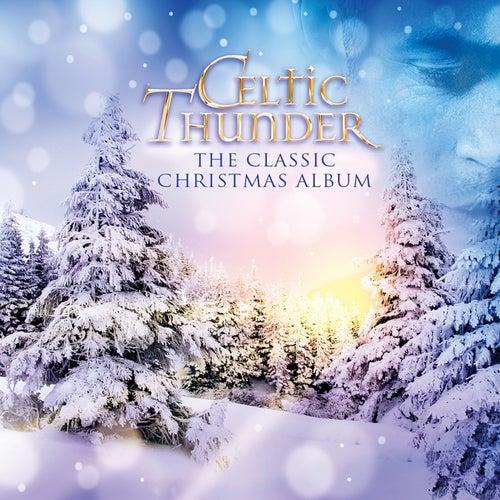 The Classic Christmas Album von Celtic Thunder
