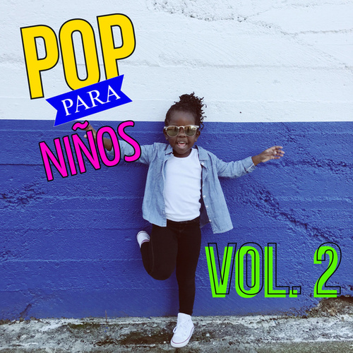 Pop Para Niños Vol. 2 by Various Artists