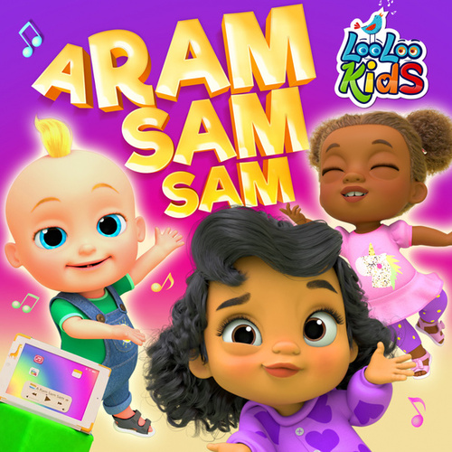 A Ram Sam Sam by LooLoo Kids