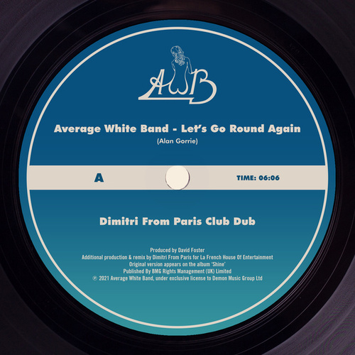 Let's Go Round Again (Dimitri from Paris Club Dub) von Average White Band
